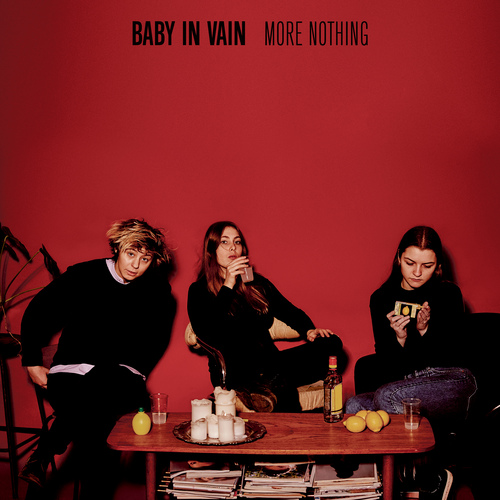 Baby In Vain | More Nothing
